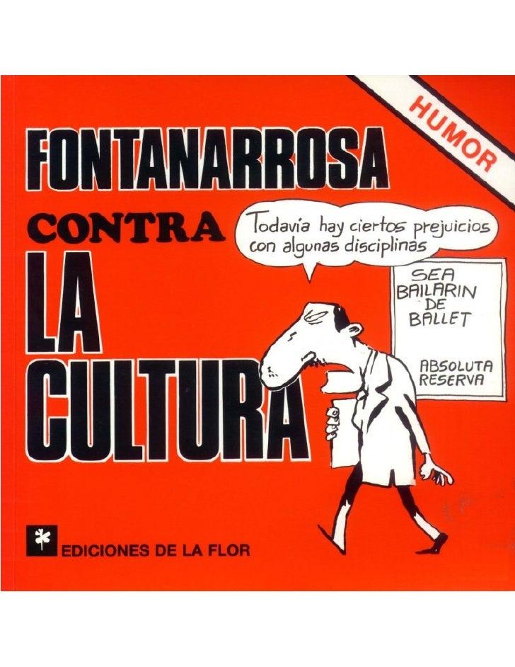 Fontanarrosa, Roberto   Contra La Cultura