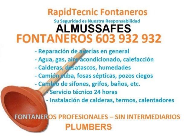 """RapidTecnic Fontaneros  Su Seguridad es Nuestra Responsabilidad  ALMUSSAFES FONTANEROS 603 932 932  - Reparación de """" -ría..."""