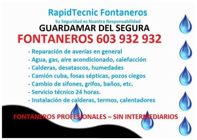 RapidTecnic Fontaneros  Su Seguridad es Nuestra Responsabilidad  GUARDAMAR DEL SEGURA FONTANEROS 603 932 932  - Reparación...