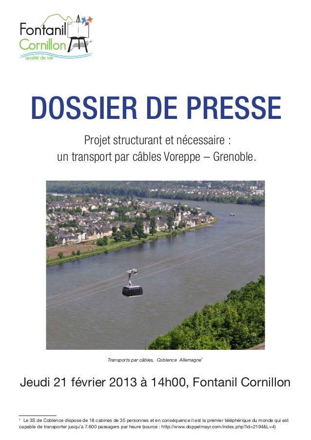 DOSSIER DE PRESSE                       Projet structurant et nécessaire :                 un transport par câbles Voreppe...