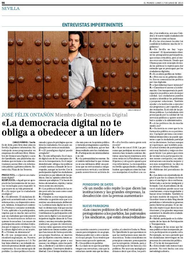 EL MUNDO. LUNES 17 DE JUNIO DE 2013SEVILLAS6CARLOS MÁRMOL / SevillaEs de Jerez, pero lleva doce años enSevilla. Ingeniero ...