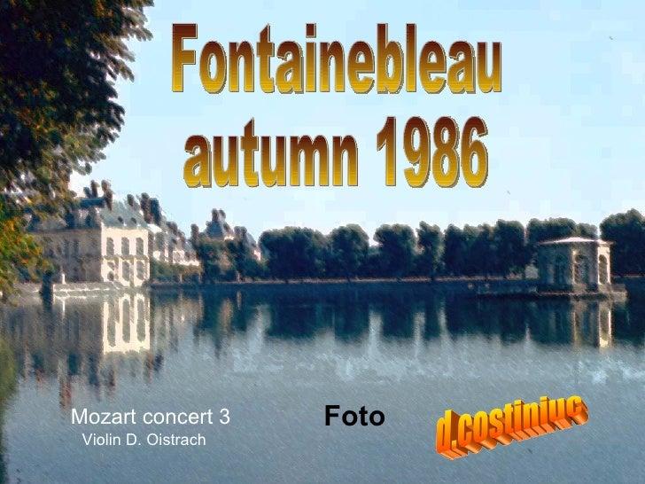 Fontainebleau  autumn 1986 Foto d.costiniuc Mozart concert 3   Violin D. Oistrach