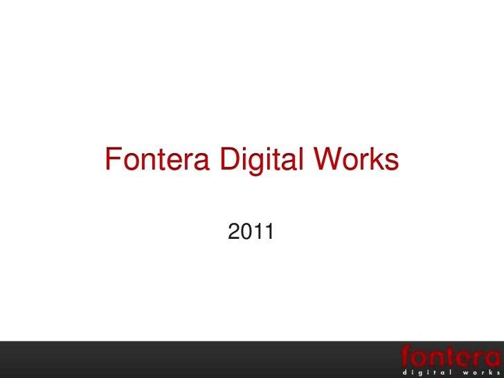 Fontera Digital Works<br />2011<br />
