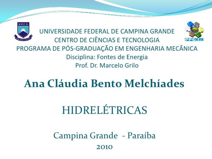 UNIVERSIDADE FEDERAL DE CAMPINA GRANDE          CENTRO DE CIÊNCIAS E TECNOLOGIAPROGRAMA DE PÓS-GRADUAÇÃO EM ENGENHARIA MEC...