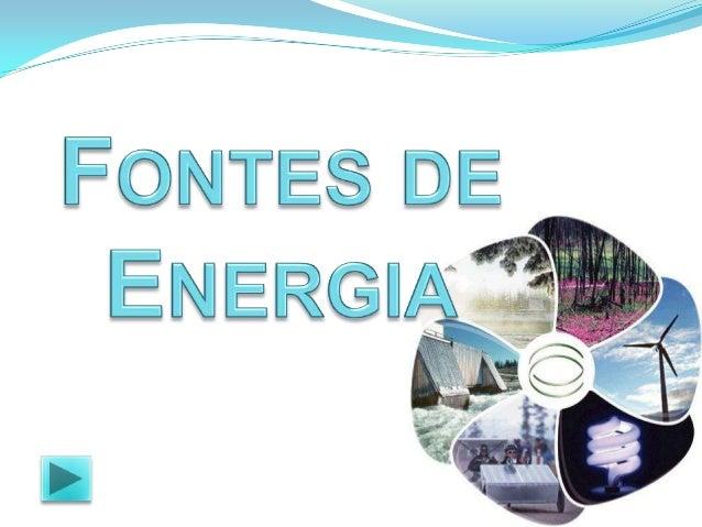  Em nosso planeta encontramos diversos tipos de  fontes de energia. Elas podem ser renováveis ou esgotáveis. Por exemplo,...