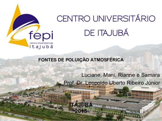 Prof. Msc. Hugo J. Ribeiro JuniorProf. Msc. Hugo J. Ribeiro Junior Tecnologia em Fabricação Mecânica - 4º períodoTecnologi...