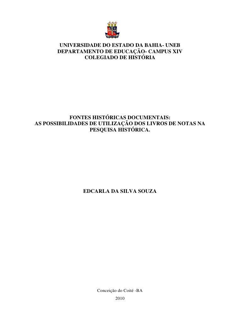 1        UNIVERSIDADE DO ESTADO DA BAHIA- UNEB       DEPARTAMENTO DE EDUCAÇÃO- CAMPUS XIV               COLEGIADO DE HISTÓ...