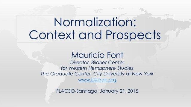 Mauricio Font Director, Bildner Center for Western Hemisphere Studies The Graduate Center, City University of New York www...