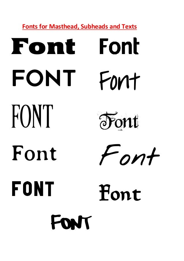 Fonts for Masthead, Subheads and Texts Font Font FONT Font Font Font Font Font Font Font