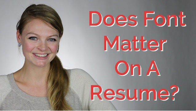 does font matter on your resume