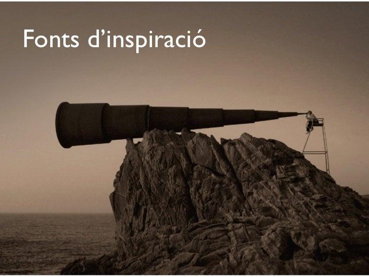 Fonts d'inspiració