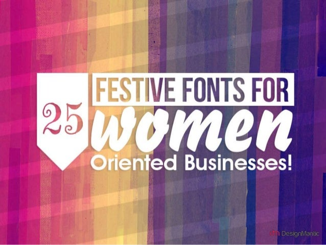 25 festive fonts for women oriented businesses!