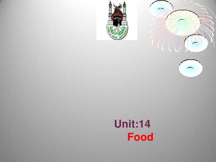 Unit:14  Food