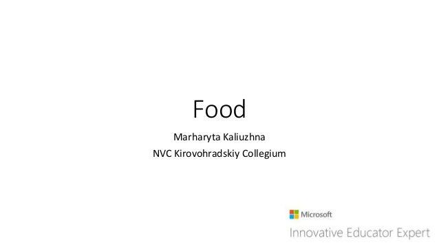 Food Marharyta Kaliuzhna NVC Kirovohradskiy Collegium