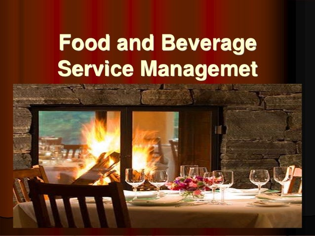 Food and BeverageService Managemet