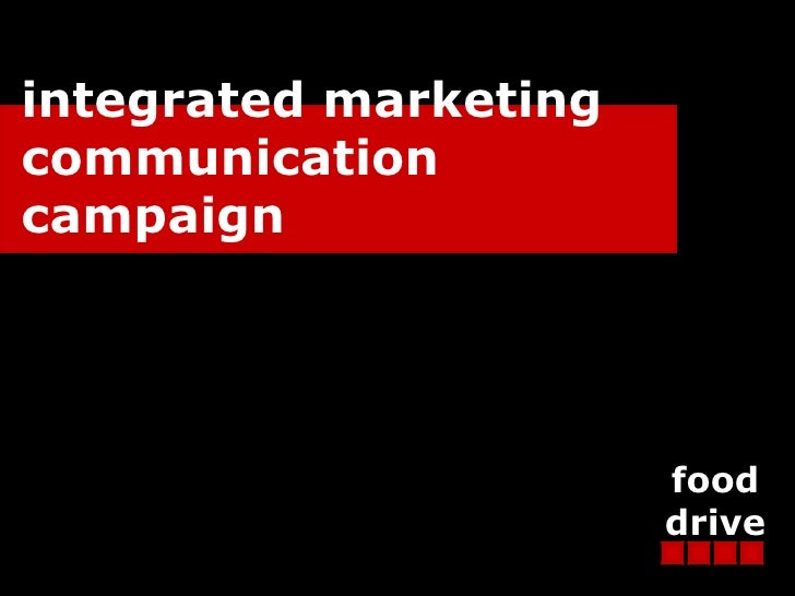 integrated marketing communication  campaign food drive