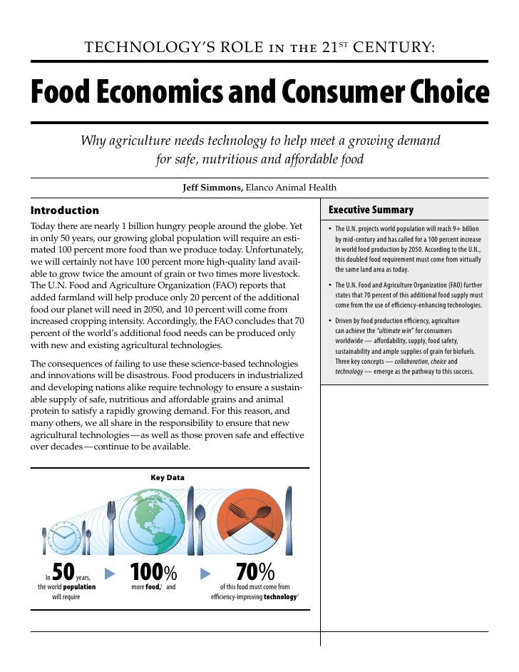 Technology's Role in the 21 sT cenTuRy:   Food Economics and Consumer Choice                 Why agriculture needs technol...