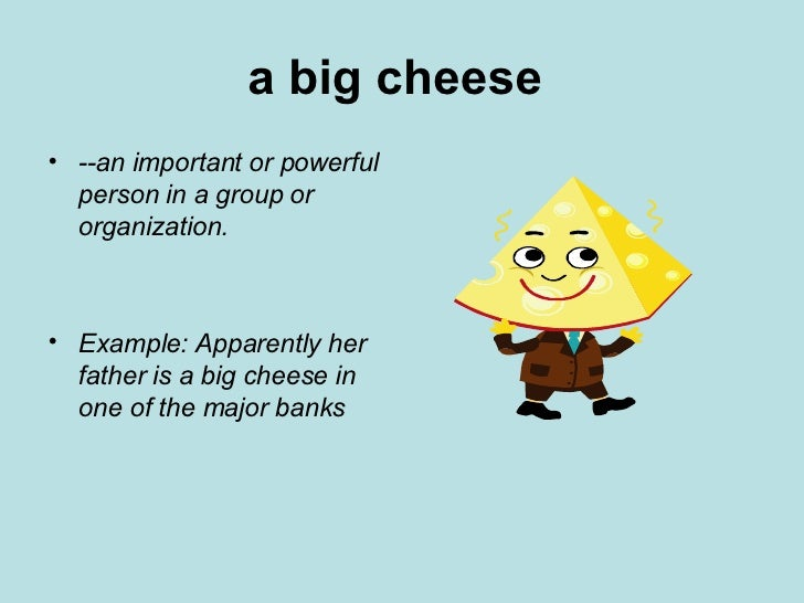 Food Idioms With Bread And Cheese