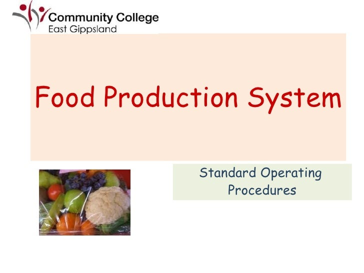 Food Production System   Standard Operating  Procedures