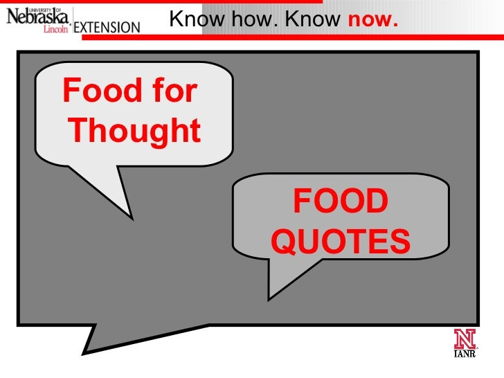 Food for  Thought FOOD QUOTES