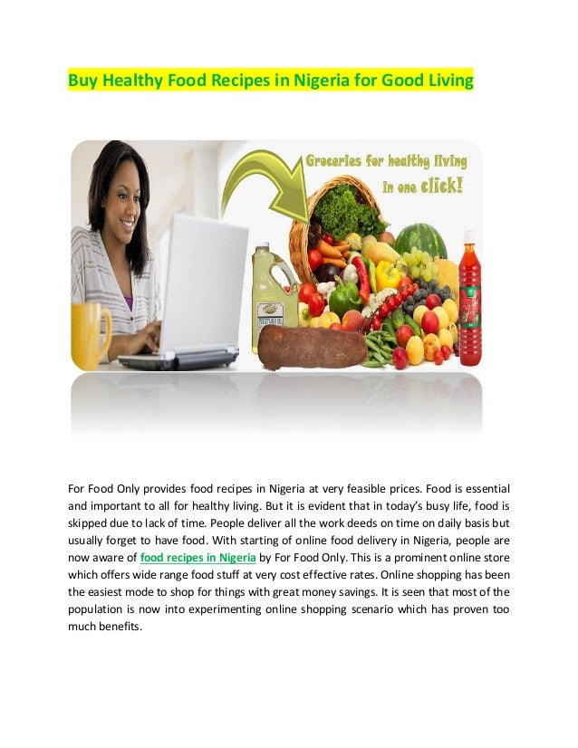 Buy healthy food recipes in nigeria for good living pdf buy healthy food recipes in nigeria for good living for food only provides food recipes in forumfinder Gallery