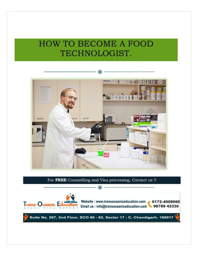 ð ð HOW TO BECOME A FOOD TECHNOLOGIST. For FREE Counselling And Visa  Processing, ...