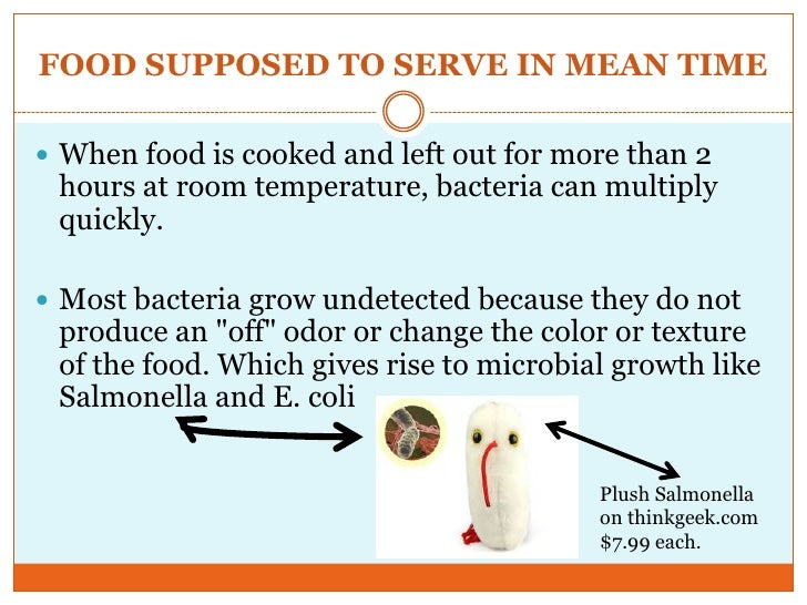 How Fast Does Bacteria Grow On Food Left Out