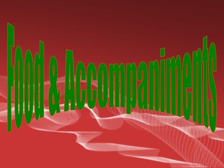 Food & Accompaniments