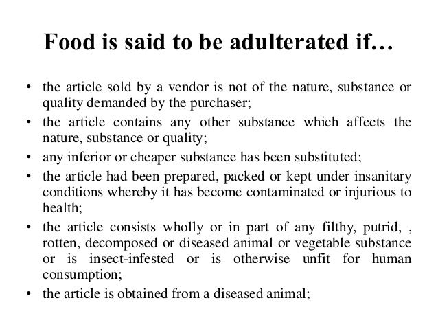 essay on food adulteration Report on food adulteration in chittagong: nowadays, food adulteration has become a serious problem in our country even the villages are not free from this.