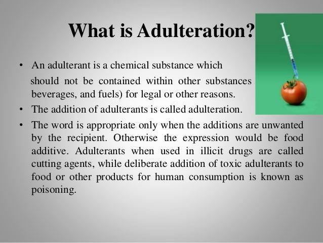 introduction of food adulteration Chemistry project study of adulterants in food stuff prepared bykuldeep sharma xii- a (sci) r no 13 list of contents aim introduction theoretical background procedure observations some common ways of detecting food adulteration adulterants and disease government measures conclusion precautions bibliography.