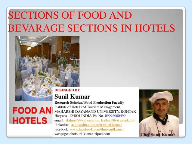 FOOD AND BEVARAGE SECTIONS IN HOTELS DESINGED BY, MR.P.SURESH, LECTURER SECTIONS OF FOOD AND BEVARAGE SECTIONS IN HOTELS