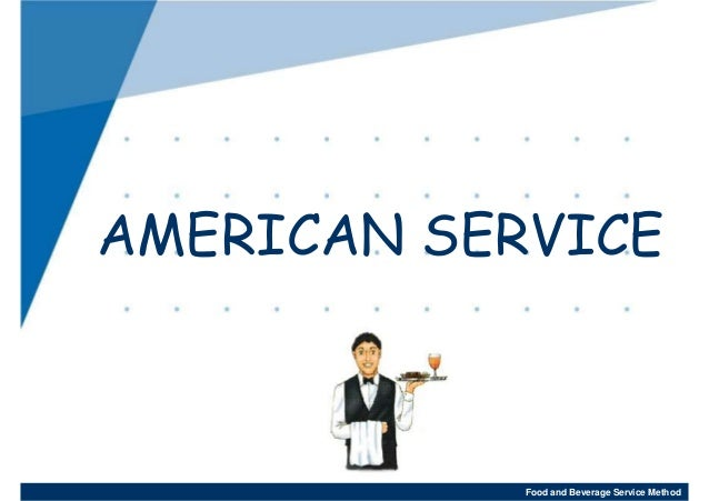 American Service \u2022 The American breakfast and lunch table setting ...  sc 1 st  SlideShare & Food and beverage international servic