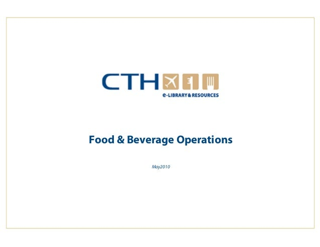 Food & Beverage Operations                                    May2010www.cthresources.com                                 ...