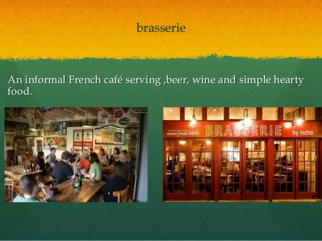 Informal French Restaurant Serving Hearty Food