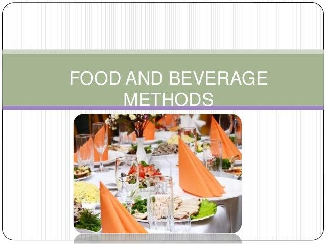 FOOD AND BEVERAGE METHODS