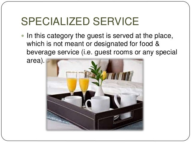 CENTRALIZED ROOM SERVICE  Here al the food orders are processed from the main kitchen and sent to the rooms by a common t...