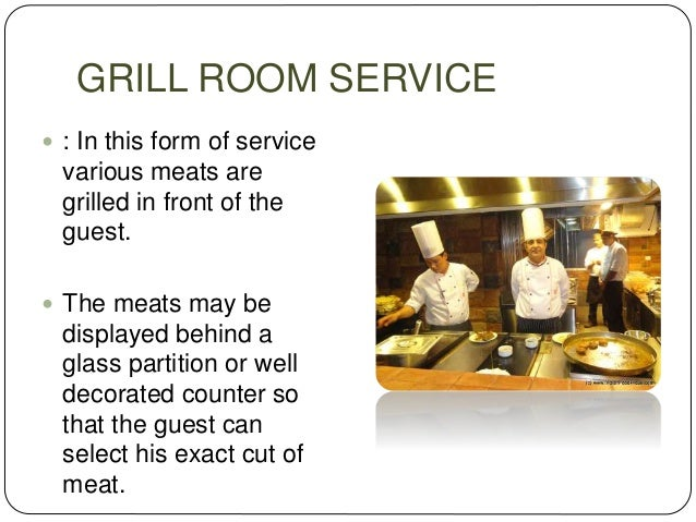 DECENTRALIZED ROOM SERVICE  Each floor or a set of floor may have separate pantries to service them.  Orders are taken a...