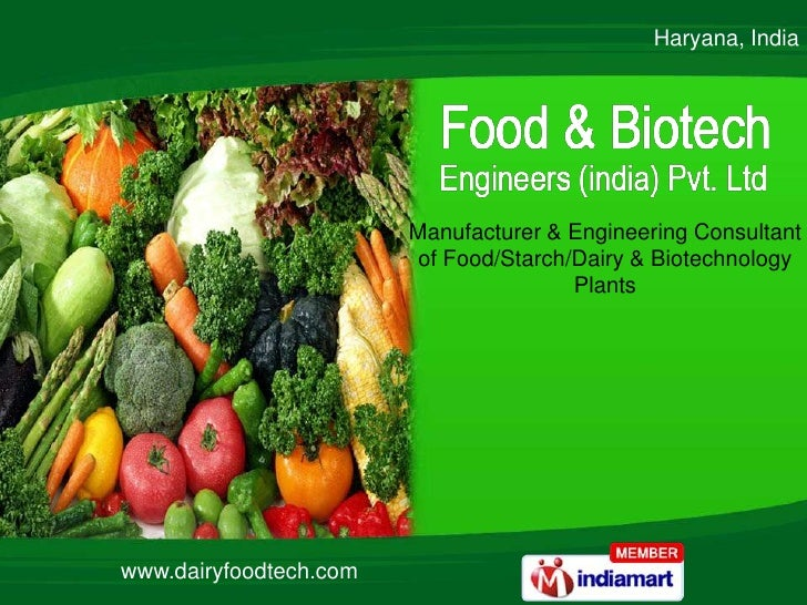 Haryana, India <br />Manufacturer & Engineering Consultant <br />of Food/Starch/Dairy & Biotechnology<br />Plants<br />