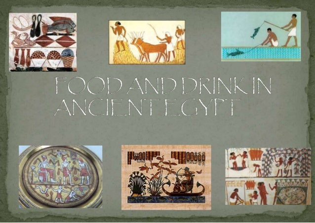 Food And Drink In Ancient Egypt