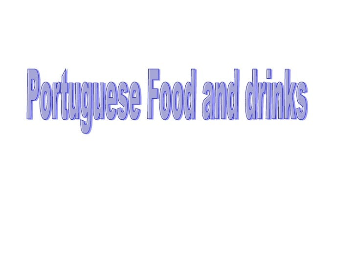 Portuguese Food and drinks