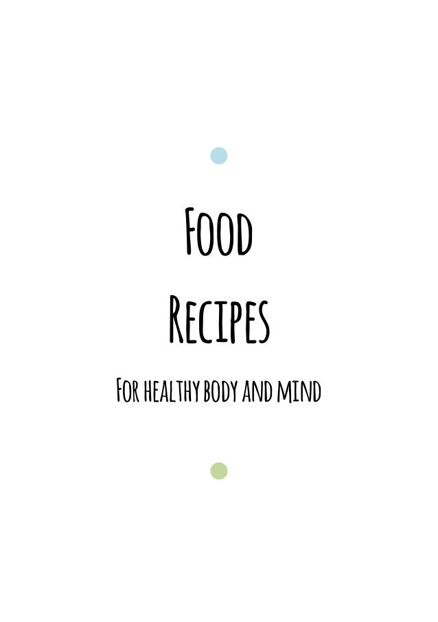 Food      RecipesFor healthy body and mind