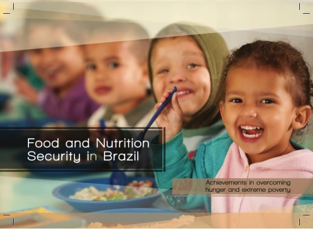 This text is based in the account on the Status and Food Security Policies in Brazil published by the FAO headquarters in ...