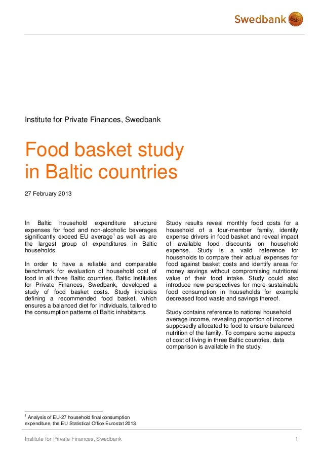 Institute for Private Finances, SwedbankFood basket studyin Baltic countries27 February 2013In Baltic household expenditur...