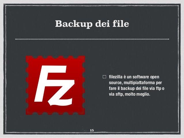 Backup dei file filezilla è un software open source, multipiattaforma per fare il backup dei file via ftp o via sftp, molto ...