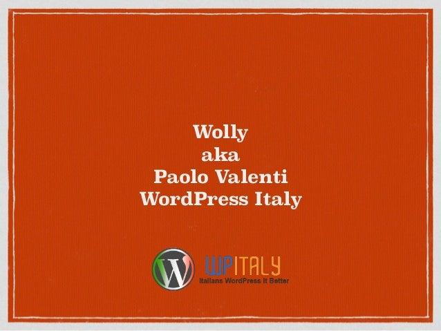 Wolly aka Paolo Valenti WordPress Italy