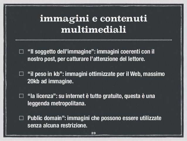 """immagini e contenuti multimediali """"Il soggetto dell'immagine"""": immagini coerenti con il nostro post, per catturare l'atten..."""