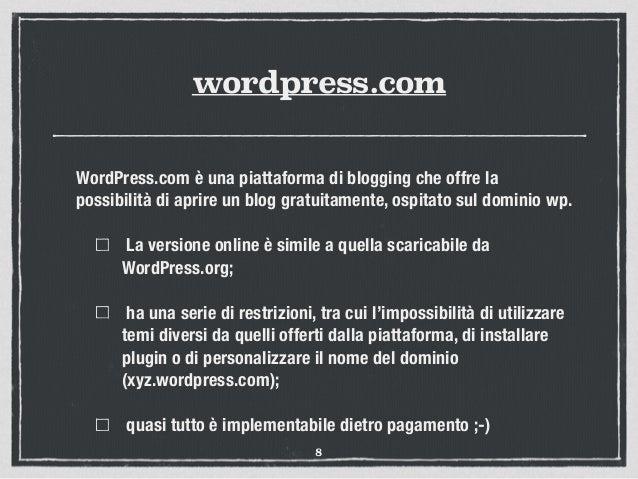 wordpress.com WordPress.com è una piattaforma di blogging che offre la possibilità di aprire un blog gratuitamente, ospita...