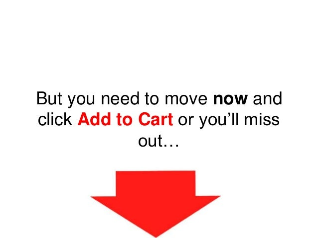 But you need to move now and click Add to Cart or you'll miss out…