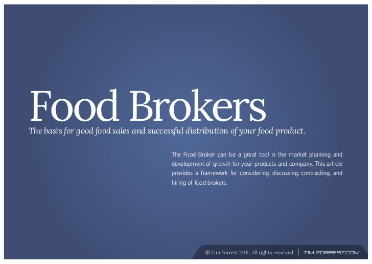 Food BrokersThe Basis For Good Sales And Successful Distribution Of Your Product