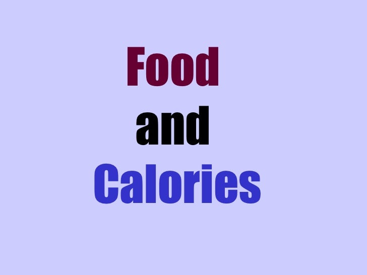 Food  andCalories
